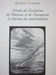 Rudolf Steiner. Vérités de l'évolution de l'homme et de l'humanité. Le karma du matérialisme