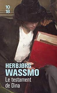 Le testament de Dina par Herbjørg Wassmo