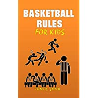 Basketball Rules for kids: Children can learn the Calls and Player Positions