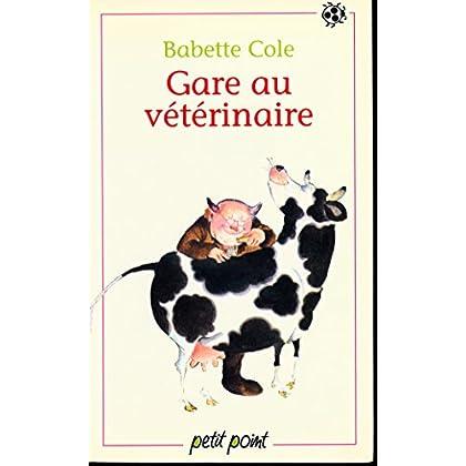 Gare au vétérinaire - Traduction de Jean-Pierre Carasso