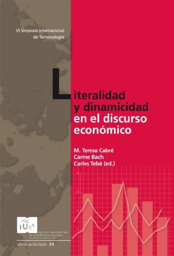 Literalidad y dinamicidad en el discurso económico (IULA (UPF)) por M. Teresa Cabré i Castellví