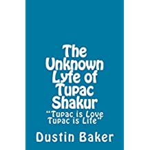 The Unknown Lyfe of Tupac Shakur (English Edition)