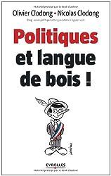 Politiques et langue de bois !