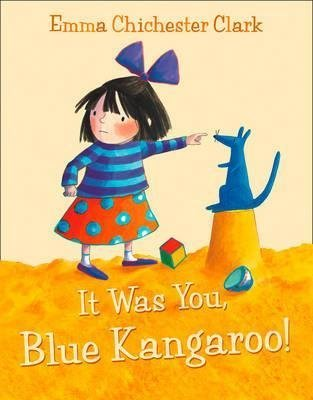 [It Was You, Blue Kangaroo!] (By: Emma Chichester Clark) [published: April, 2003]