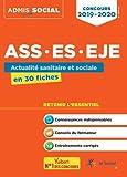 Concours ASS, ES, EJE - Actualité sanitaire et sociale en 30 fiches - Concours 2019-2020