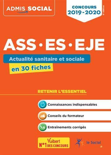 Concours ASS, ES, EJE - Actualité sanitaire et sociale en 30 fiches - Concours 2019-2020 par Laurence Rambour