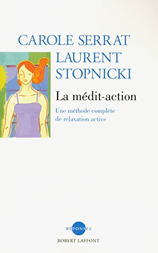 La Mdit'Action (CD audio inclus)