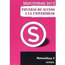 Matemáticas II. Pruebas de Acceso a la Universidad. (Selectividad/PAU 2012)