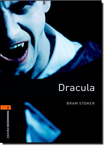 Oxford Bookworms Library: Level 2:: Dracula: 700 Headwords (Oxford Bookworms ELT)