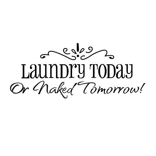 """Vinyl Kunst """"Laundry Today"""" oder """"Naked Tomorrow"""" Englisch Sprichwörter Wandsticker Wandaufkleber Dekoration"""