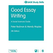 Good Essay Writing: A Social Sciences Guide (Sage Study Skills)
