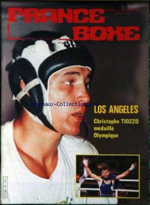 FRANCE BOXE [No 56] du 01/10/1984 - LOS ANGELES - C. TIOZZO MEDAILLE OLYMPIQUE.
