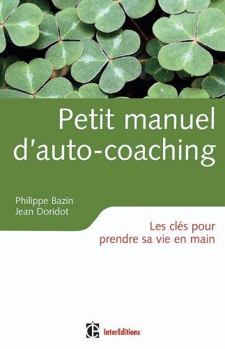 Petit manuel d'auto-coaching