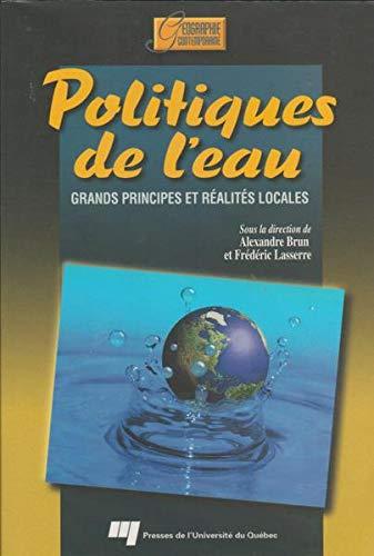 Politiques de l'eau : Grands principes et réalités locales