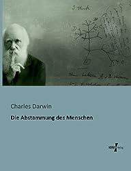 Die Abstammung Des Menschen by Charles Darwin (2013-04-22)