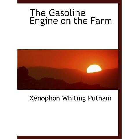 The Gasoline Engine on the Farm
