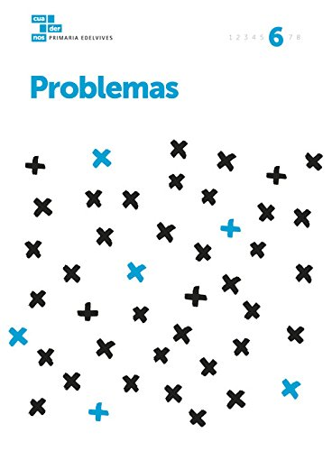 Cuadernos Problemas 6 (Cuadernos problemas Primaria) - 9788414006993