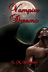 Vampire Dreams (English Edition)