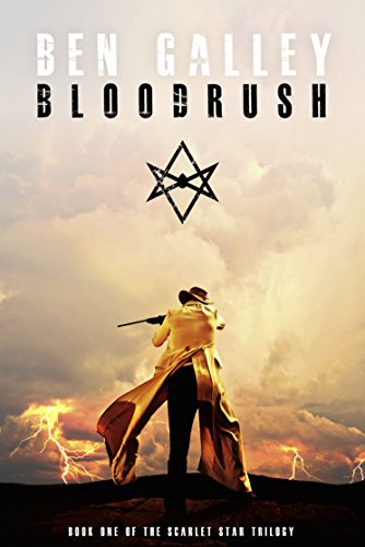 Bloodrush (The Scarlet Star Trilogy Book 1)