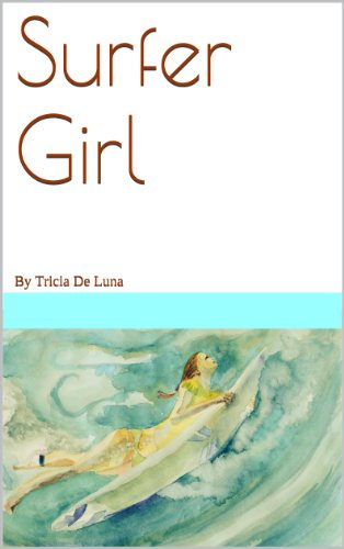 Surfer Girl: By Tricia De Luna (English Edition)