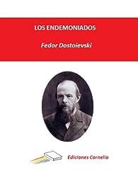 Los endemoniados par Fédor Dostoïevski