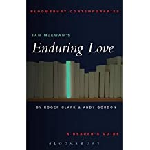 "[(Ian McEwan's ""Enduring Love"": A Reader's Guide)] [Author: Roger Clark] published on (July, 2003)"