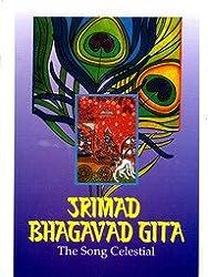 Bhagavad-gita: Srimad Bhagavad-gita - Song Celestial
