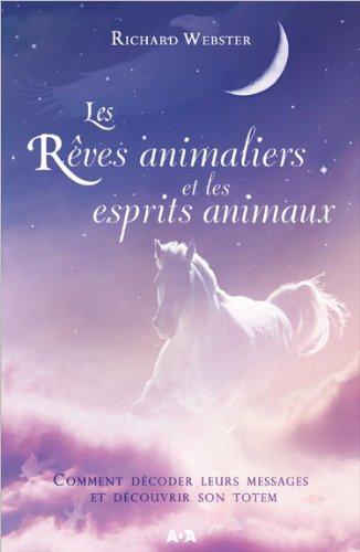 Les rves animaliers et les esprits animaux