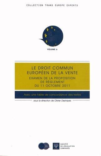 Le droit commun européen de la vente : Examen de la proposition de règlement du 11 octobre 2011