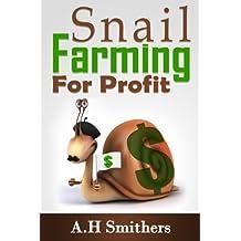 Snail farming for profit (English Edition)