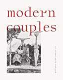 Modern Couples - Art, Intimacy and the Avant-Garde