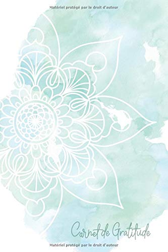 Carnet de gratitude: 5 minutes par jour pour une pratique guidée vers la gratitude et le bien-être   Cahier à compléter mandala vert par YesOuiPages