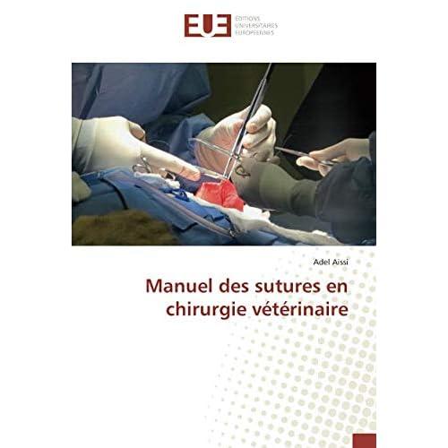Manuel des sutures en chirurgie veterinaire