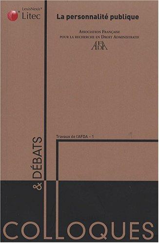 La personnalité publique: Travaux de l'AFDA - 1