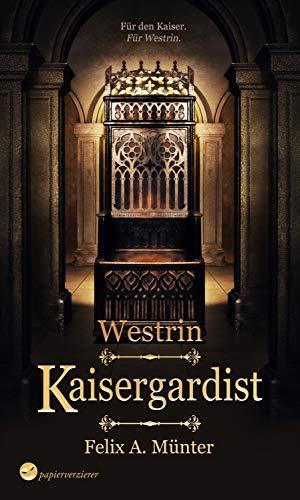 Kaisergardist: High Fantasy (Westrin)
