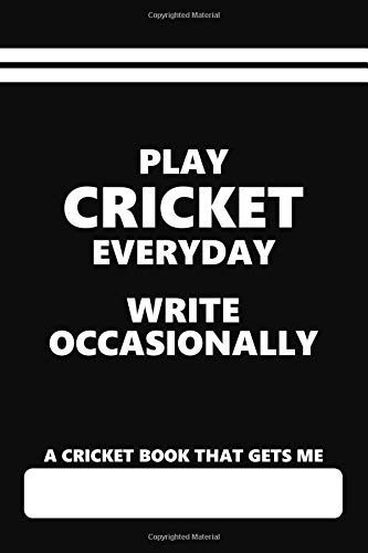 A Cricket Book that gets me, play cricket everyday write occasionally: Blank lined Journal for Cricket players and supporters por Eventful Books