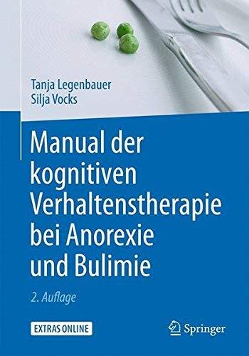 Manual der kognitiven Verhaltenstherapie bei Anorexie und Bulimie (ohne CD-Rom)