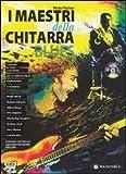 I maestri della chitarra blues. Con CD Audio