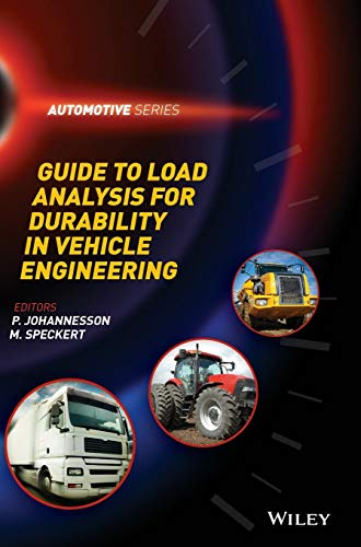 Guide to Load Analysis for Durability in Vehicle Engineering (Automotive Series, Band 1)
