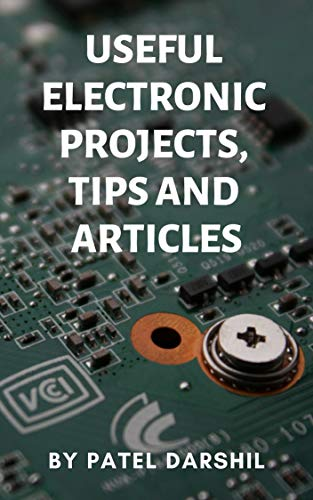 Useful Electronics Projects Tips And Articles Diy Useful
