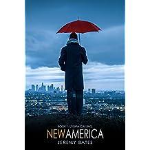 New America: Utopia Calling (English Edition)