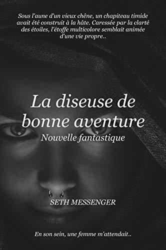 Couverture du livre La diseuse de bonne aventure: Nouvelle fantastique
