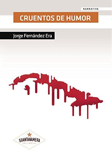 Cruentos de humor por Jorge Fernández Era