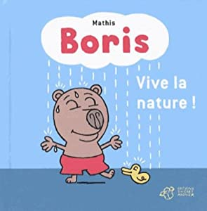 "Afficher ""Boris<br /> Vive la nature !"""