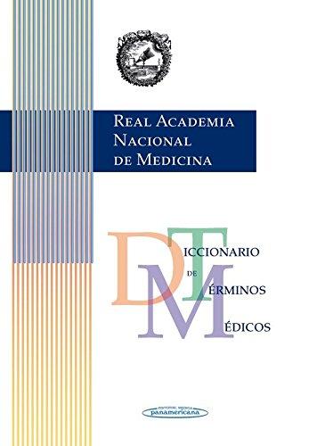 RANM Real Academia Nacional de Medicina: Diccionario de términos médicos versión impresa por RANM Real Academia Nacional de Medicina