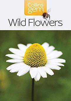 Wild Flowers (Collins Gem) par [Collins UK]