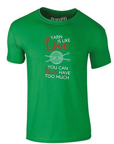 Brand88 - You Can Never Have Too Much Yarn, Erwachsene Gedrucktes T-Shirt Grün/Weiß