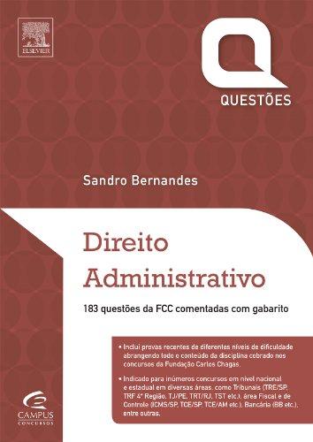 Direito Administrativo. Questões FCC - Série Provas e Concursos (Em Portuguese do Brasil)