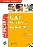 Image de Formation CAP Petite Enfance, matières générales et professionnelles - Itinéraires pro - Annales corrigées session 2012