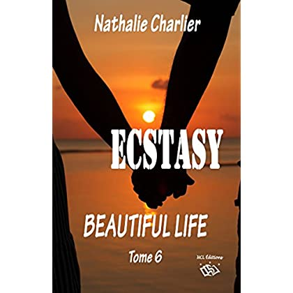 Ecstasy 6: Beautiful life